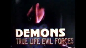 Angels and Demons True Life Encounters Part 1 of 13