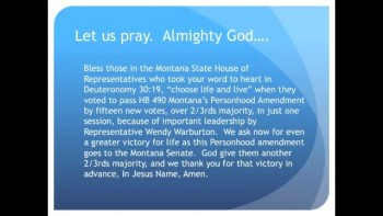 The Evening Prayer - 04 Apr 11 - Victory! Personhood passes Montana House of Representatives