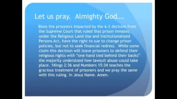 The Evening Prayer - 27 Apr 11 - Supreme Court Limits Inmate Lawsuits For Religious Rights