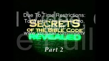 Secrets of the Bible Code Revealed (Full Documentary) Part 2