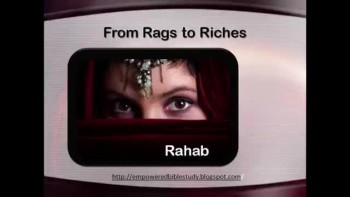 Rahab - From Rags to Riches