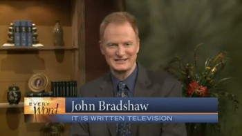 """Forgiven and Restored"" (It Is Written with John Bradshaw)"