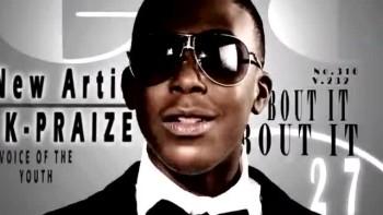 """K-Praize ft. ZG - """"Bout It, Bout It"""""""