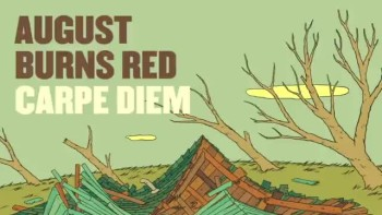 August Burns Red - Carpe Diem (Slideshow with Lyrics)