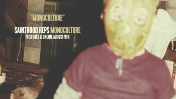Sainthood Reps - Monoculture (Slideshow with Lyrics)