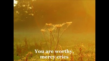 Mercy never leaves