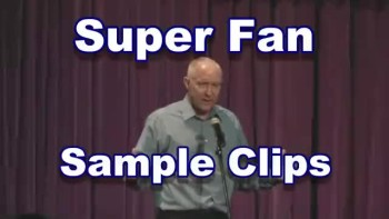 Christian Comedy-Super Fan Sample Clips