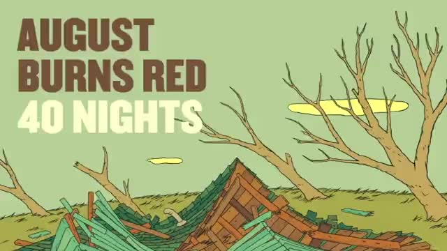 August Burns Red - 40 Nights (Slideshow with Lyrics)