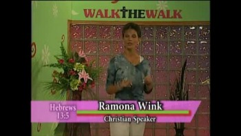 Walk the Walk with Ramona Wink-CHRIST REIGNS!-8-17-2011