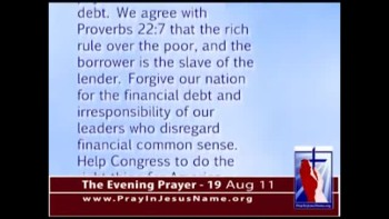 The Evening Prayer - 19 Aug 11 - Pray for the Balanced Budget Amendment