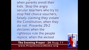 The Evening Prayer - 24 Aug 11 - Judge OK's Indiana Religious School Vouchers