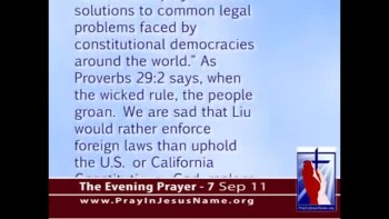 The Evening Prayer - 07 Sep 11 - California Supreme Court Confirms Anti-Marriage Judge Goodwin Liu