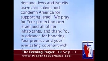 The Evening Prayer - 10 Sep 11 - Ahmadinejad: Kick Israeli Jews out of Jerusalem