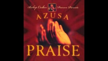 All The Way - Bishop Carlton Pearson