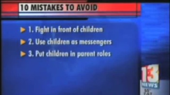 10 Avoidable Mistakes for Divorced Parents  Children Channel 13 Video | Orlando Christian Divorce Counseling