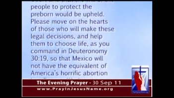 The Evening Prayer - 30 Sep 11 - Mexico Personhood Goes to Supreme Court