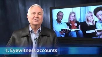 Bible: Fact, Fiction, or Fallacy: Eyewitness Accounts