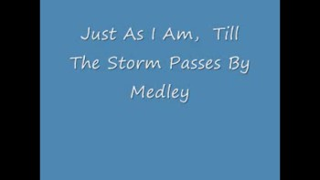 """""""Just As I Am- Till The Storm Passes By"""" medley by Joe"""