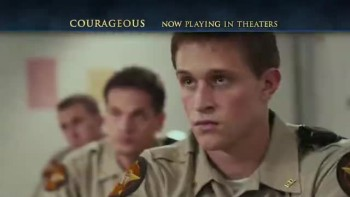 Courageous - Now Playing In Theaters