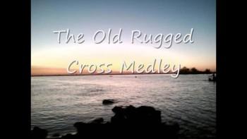 """The Old Rugged Cross Medley"" by Joe"