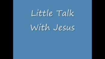 Little Talk With Jesus with, Home Before Dark Intro. by Joe