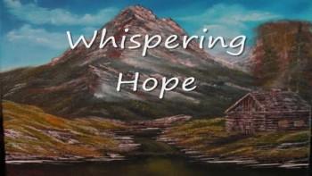 Whispering Hope by Joe