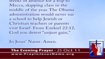 The Evening Prayer - 25 Oct 11 - Obama Helps Muslim Sue Berkeley School District