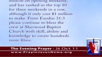 "The Evening Prayer - 26 Oct 11 - Christian Film ""Courageous"" Remains in Top Ten for Three Weeks"