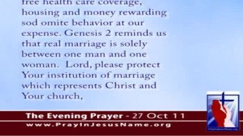 The Evening Prayer - 27 Oct 11 - 1996 Defense of Marriage Law (DOMA) Violated by Obama's Pentagon
