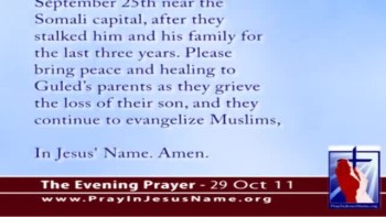 The Evening Prayer - 29 Oct 11 - Somalia: Christian Teen Beheaded by Muslim Extremists