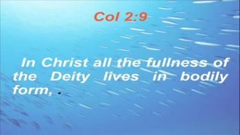 Supreme deity of Jesus Christ - Part 2
