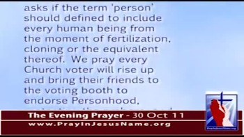 The Evening Prayer - 30 Oct 11 - Mississippi Personhood Vote on 8 November