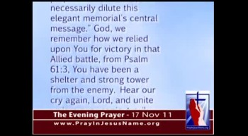 The Evening Prayer - 17 Nov 11 - Obama Admin. Disapproves Prayer Display at FDR Memorial