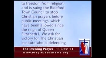 The Evening Prayer -  13 Dec 11 - Public Prayers Attacked in Britain