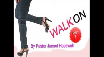 Walk On Part 2
