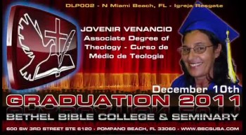 Bethel Bible College & Seminary - Formatura 2011