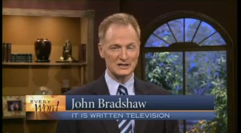 """Being the Right Person"" (Every Word with John Bradshaw)"