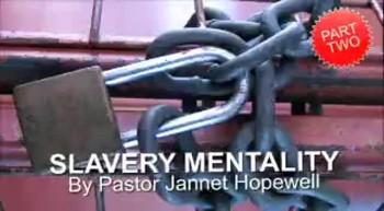 Slavery Mentality Part 2