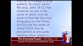 The Evening Prayer - 29 Dec 11 - Pray Supreme Court Protects Jesus Prayers