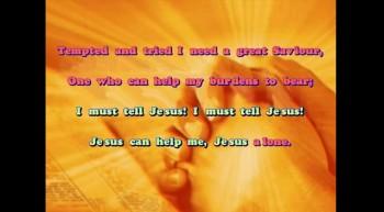 I Must Tell Jesus