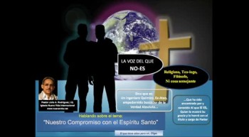 Nuestro Compromiso con el Espíritu Santo.  Pastor Julio Rodriguez. La voz del que No Es