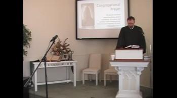 Worship Service, Pt 2; 1/22/2012 First Presbyterian Church, Perkasie PA OPC