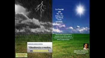 La obediencia a medias, es Desobediencia.  Pastor Julio Rodriguez. La voz del que no es
