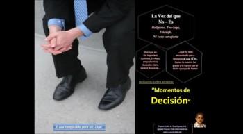 Momentos de Decisión.  Pastor Julio Rodriguez. La voz del que no es