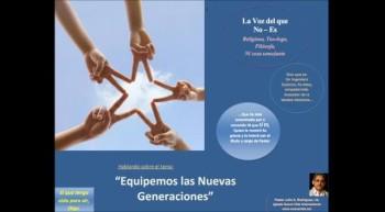 Equipemos las nuevas generaciones.  Pastor Julio Rodriguez. La voz del que no es