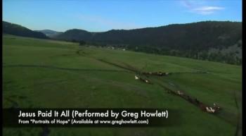 Jesus Paid It All (Greg Howlett)