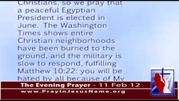 The Evening Prayer - 11 Feb 12 - Egypt:  Christians face lynch mobs by Muslim Brotherhood