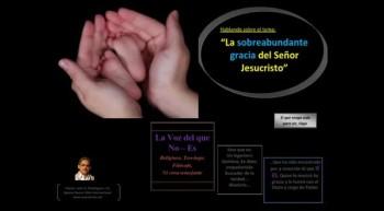 La sobreabundante gracia del Señor Jesucristo.  Pastor Julio Rodriguez. La voz del que no es