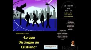 Lo que distingue a un cristiano. Pastor Julio Rodriguez. La voz del que no es
