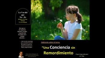 Una Conciencia sin Remordimiento. Pastor Julio Rodriguez. La voz del que no es